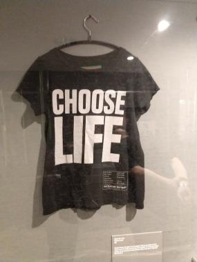 Choose Life T-Shirt at T-Shirt Cult Culture Subversion Exhibition, 2018